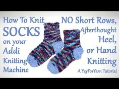 Knit Socks on your Addi with NO Short Rows, Afterthought Heel, or Hand Knitting! Knit Socks on your Addi with NO Short Rows, Afterthought Heel, or Hand Knitting! : Knit Socks on yo Knitting Videos, Loom Knitting, Knitting Socks, Knitting Projects, Knit Socks, Addi Knitting Machine, Circular Knitting Machine, Knitting Machine Patterns, Circular Needles