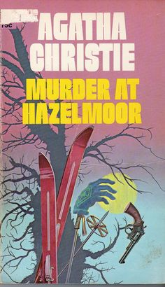 Murder at Hazelmoor by Agatha Christie.  Published in the UK as The Sittaford Mystery.  Dell edition, 1970.