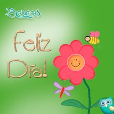 Feliz día ! Morning Messages, Morning Greeting, Funny Quotes, Qoutes, Happy Wishes, Spanish Memes, Good Morning Good Night, Positive Messages, Happy Thoughts