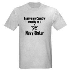 Navy Sister Shirt #cafepress #navysister