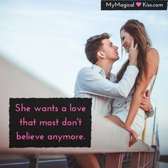 She wants a love that most don't believe anymore  #MyMagicalKiss #dating #quotes #love #relationship #inspiration #lovequotes #follow4follow #followmeback