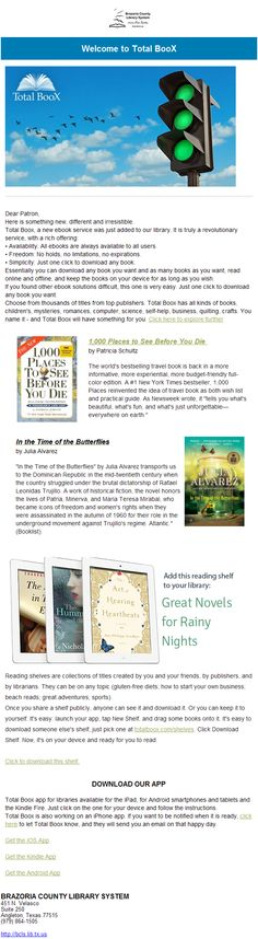 Brazoria County Library in TexasTotal did a fantastic job using our newsletter service to promote their newest resource for readers- BooX. Love how they combined the announcement with reading suggestions. They included lot so links so they could measurement engagement as well. As always, nice work Brazoria!