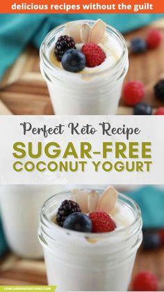 Easy Yogurt Recipe, Coconut Yogurt Recipe, Yogurt Recipes, Low Calorie Desserts, Healthy Desserts, Healthy Recipes, Sweet Recipes, Sugar Free Recipes, Low Carb Recipes