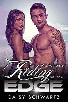 Riding on the Edge (MC Romance) by Daisy Schwartz, http://www.amazon.com/dp/B00NH18WYA/ref=cm_sw_r_pi_dp_9b8xub0MJ7HMZ