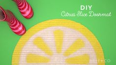 Learn how to make a citrus slice doormat with this DIY video tutorial.