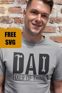 Free 'Dad - Fixer of Things' Father's Day SVG Cut File - Cutting for Business - - Free Father's Day SVG cut file for Silhouette Portrait or Cameo and Cricut Explore or Maker. Includes commercial use license. Dad Day, Father's Day, Fathers Day Shirts, Dad To Be Shirts, Baby Daddy, Tee Shirt Homme, Silhouette Portrait, Silhouette Cameo Projects, Free Silhouette Designs