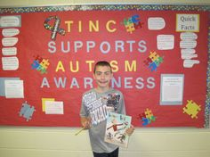 Stephen Goodyear, a 4th grade student at Tinc Road Elementary School created an Autism Awareness Month Bulletin Board.