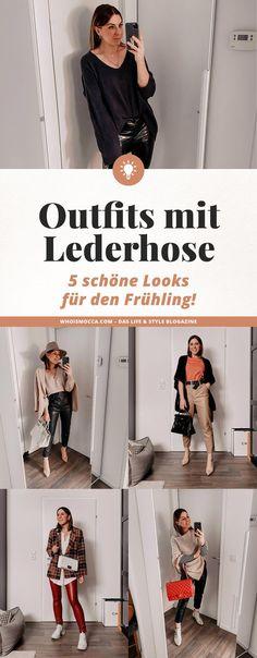 Outfits mit Lederhose: 5 schöne Looks für den Frühling!