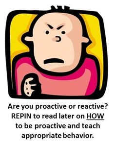 Proactive not reactive!!
