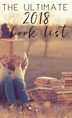 One thing I want this year is to slow down and focus. To take time to read more. So today, I'm sharing my Ultimate Book List picks for 2018 with you! Enjoy! #Books #Biblio #BookLists #Reading #WordNerd via @AFHomemaker
