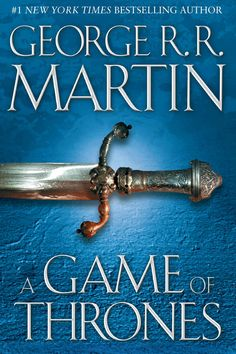 A Game of Thrones: A Song of Ice and Fire: Book 1