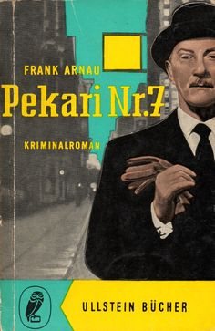 Frank Arnau, Pekari Nr. 7, Ullstein, Frankfurt/Main, Umschlag  Karlheinz Neue