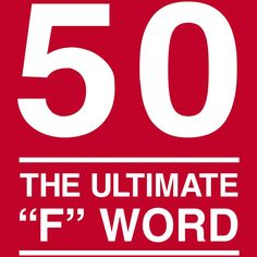 The Ultimate F Word t-shirt design for those turning 50 years old on their birthday. Happy 50 Birthday Funny, 50th Birthday Party Ideas For Men, 50th Birthday Decorations, Birthday Gifts For Girlfriend, 50th Party, Birthday Parties, Custom Birthday Shirts, Personalized Birthday Shirts, The Words