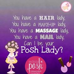 I'd love to pamper you with Posh! Join me!!  https://www.perfectlyposh.com/PoshTabs4MightyMac/