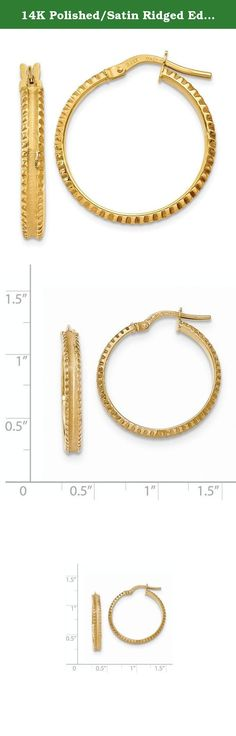 14K Polished/Satin Ridged Edge Concave Hoop Earrings. Attributes 14k Yellow gold Hollow Hinged post Polished & satin Product Description Material: Primary - Purity:14K Finish:Polished Length of Item:25 mm Feature:Hollow Manufacturing Process:Tubing Material: Primary:Gold Thickness:3 mm Width of Item:25 mm Product Type:Jewelry Jewelry Type:Earrings Sold By Unit:Pair Texture:Tread Material: Primary - Color:Yellow Earring Closure:Wire & Clutch Earring Type:Hoop.