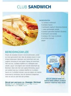 Club sandwich, sonja bakker Good Healthy Recipes, Diet Recipes, Healthy Food, Burritos, Delicious Sandwiches, Fabulous Foods, Weight Watchers Meals, High Tea, Hot Dog