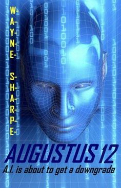 #wattpad #science-fiction Artificial Intelligence is about to get a down grade. Defeat can only come from within, but from within who. Follow Augustus as he begins to feel.