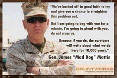 r/The_Donald - Recount blues got you down? Read a quote or two from the book of Mattis. Military Quotes, Military Humor, Military Life, Navy Military, Military History, Once A Marine, My Marine, Marine Corps, James Mattis Quotes