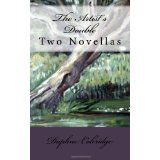 The Artist's Double: Two Novellas (Paperback)By Daphne Coleridge