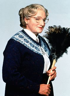 Mrs. Doubtfire...this movie is still funny after watching it at least 1000 times!