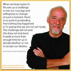 Paulo Coelho...Courage and Change ♥