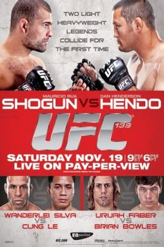 1e6860cd4fe UFC 139 Mauricio Shogun Rua vs Dan Hendo Henderson Sports Poster 12x18