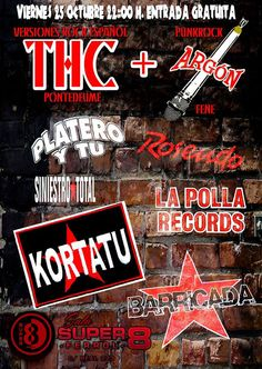 VIERNES 25 OCTUBRE 22:00 H. ENTRADA GRATUITAbr / THC [Versiones Rock Español]   ARGÓN [PunkRock-Fene]br / #Ferrol   #ferrolterra   #punkrock   #fene  +siniestrototaloficial  #siniestrototal   http://www.event2me.com/6424505