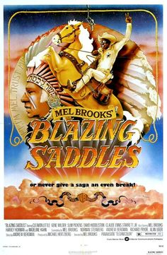 High quality reprint movie poster for Blazing Saddles written by Mel Brooks and…