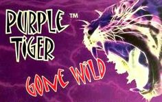 Purple Tiger Gone Wild!! Amazing energy and weight loss. 601-431-9180.  www.mypurpletigerpills.com