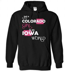 (Colorado001) Just A Colorado Girl In A Iowa World - #tshirt jeans #sweatshirt makeover. ORDER HERE => https://www.sunfrog.com/Valentines/-28Colorado001-29-Just-A-Colorado-Girl-In-A-Iowa-World-Black-Hoodie.html?68278