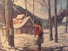 Canadian artist, but could be Maine, too. Winter Painting, Winter Art, Quilts Canada, Winter Lodge, Sugar Bush, Farm Pictures, Currier And Ives, Building Art, Vintage Winter