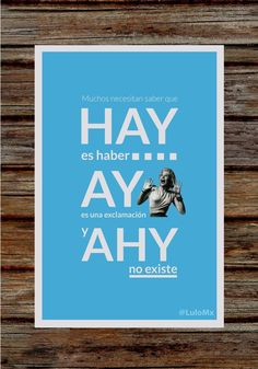 hay, ay #frases #palaras