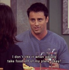 I don't either Joey #friends