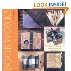 Bookworks: Books, Memory and Photo Albums, Journals and Diaries Made by Hand: Sue Doggett: 9780823004911: Amazon.com: Books