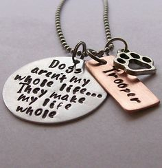 Personalized Dog Quote Necklace for the Dog Lover. $32.00, via Etsy.