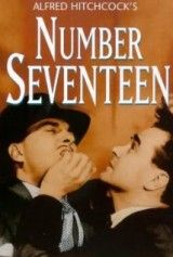 """Detective Barton is searching for a necklace stolen by a gang of thieves, who are holed up in a house in London, before going on the run.   Watch John Stuart, Anne Grey, and Leon M. Lion in the Hitchcock Mystery, """"Number 17"""""""