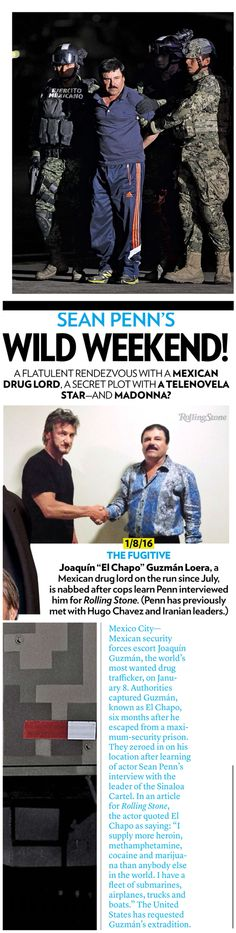 Arrogant and estupido El Chapo gets recaptured after interview with Sean Penn (for Rolling Stone Magazine). #extradition #druglord