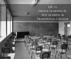 Lie #2: Online Colleges Aren't As Good As Traditional Ones - http://www.cd-ed.com/lie-2-online-colleges-arent-good-traditional/