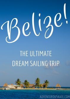 I didn't think that Central America could get any better -- and then I got to Belize. I've never really dreamed about Belize as a destination. I knew I'd l