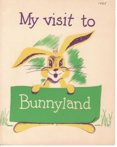 Vintage Easter card - My Visit to Bunnyland Vintage Easter, Vintage Holiday, Holiday Fun, Easter Greeting Cards, Vintage Greeting Cards, Wonder Book, Dog Books, Easter Art, Vintage School