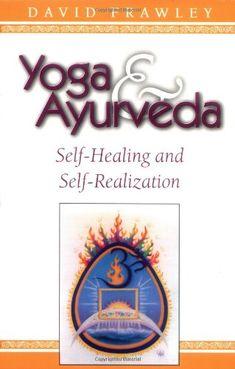Yoga & Ayurveda: Self-Healing and Self-Realization by Dr. David Frawley http://www.amazon.com/dp/0914955810/ref=cm_sw_r_pi_dp_xlTWtb04G0T2HFGJ