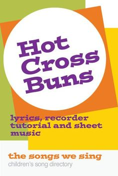 Bun B, Music Lesson Plans, Hot Cross Buns, Free Sheet Music, Online Lessons, Kids Songs, Lessons For Kids, Homeschool Curriculum, Singing
