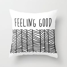 feeling good Throw Pillow by lamoppe - $20.00