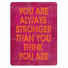 Add a pop of inspiration with this typographic wall decor, featuring an uplifting message printed on wood. Display it in your parlor for a daily reminder, or group it with other artwork for a gallery-style display.       Product: Wall decorConstruction Material: WoodFeatures:  Ready to hangSawtooth hanger attached   Cleaning and Care: Wipe with a damp cloth