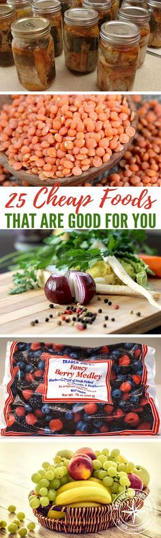 25 Cheap Foods That Are Good for You — Establishing a good food stockpile is an essential part of prepping. There are several things to take into consideration when building your food stores, such as shelf life, versatility, and nutrient value.