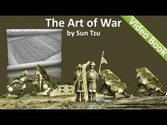 The oldest military treatise in the world. Classic Literature VideoBook with synchronized text, interactive transcript, and closed captions in multiple languages. Audio courtesy of Librivox. Read by Paul Sze.    The Art of War free audiobook at Librivox: http://librivox.org/the-art-of-war-by-sun-tzu-2/    The Art of War free eBook at Project Gut...