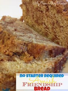 Amish Friendship Bread Without A Starter, on My Own Blog Review