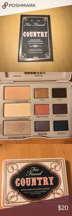 Too Faced Country eyeshadow palette Country eyeshadow palette! Only used once and comes in original box. Very compact and great for on the go makeup Too Faced Makeup Eyeshadow
