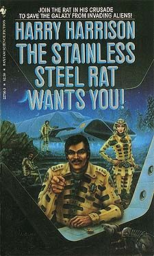 The Stainless Steel Rat Wants You - Harry Harrison