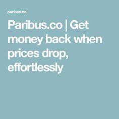 Paribus.co   Get money back when prices drop, effortlessly